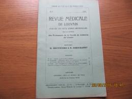 REVUE MEDICALE DE LOUVAIN N° 6 - 1933 Gastrite érosive Et Ulcère Gastrique M. IDE - Livres, BD, Revues