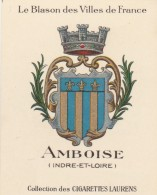 Collection Des Cigarettes Laurens - Le Blason Des Villes De France - Amboise - Cigarette Cards