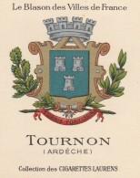 Collection Des Cigarettes Laurens - Le Blason Des Villes De France - Tournon - Cigarette Cards