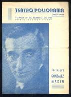 Barcelona. Teatro Poliorama *Recitales Gonzalez Marin* Impreso Díptico 1942. Meds: 124 X 173 Mms. - Programas
