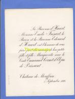 FAIRE PART MARIAGE BARONNE D'HUART EMILE FRESART EDOUARD MARGUERITE COMTE EMMANUEL CORNETD'ELZIUS DE PEISSANT MOUFFRIN - Mariage