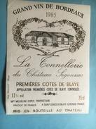 1131 La Tonnelière Du  Château  Sgonzac  1985  Premières Côtes De Blaye - Bordeaux