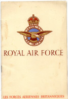 LIVRET ROYALE AIR FORCE  Les Forces Aériennes Britanniques - Cataloghi
