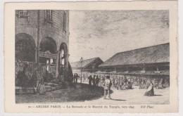 D 75 - ANCIEN PARIS - 70 - La Rotonde Et Le Marché Du Temple Vers 1845 - France