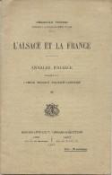 L'ALSACE ET LA FRANCE . PFISTER . 1917 - Geschiedenis