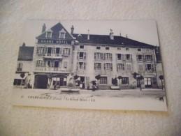 CHAMPAGNOLE - LE GRAND HOTEL - Champagnole