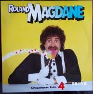 33 TOURS VINYLE NEUF 1983 ROLAND MAGDANE ENREGISTREMENT PUBLIC N° 4 ON SE REVERRA GERMAINE LE MAGICIEN DES CARTES LA PLA - Comiques, Cabaret
