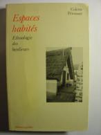 COLETTE PETONNET - ESPACES HABITES - ETHNOLOGIE DES BANLIEUES - EDITIONS GALILEE - 1982 - Autres