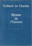 Hymne De L'Univers Par Teilhard De Chardin - Religion