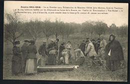 VANDIERES- 54-  27/10/1919 -Exhumation De M .l'Abbé MAMIAS- Et Des Cinq Habitants Fusillés Par Les Allemands Recto Verso - Francia