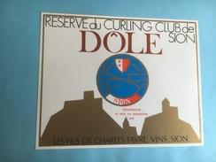 1151 - Suisse Valais Dôle Réserve Du Curling De Sion - Etiquettes