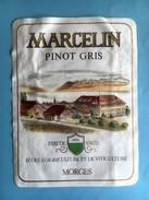 1159 - Suisse Vaud Pinot Gris Marcellin Ecole D'agriculture Et De Viticultzre De L'Etat De Vaud - Etiquettes