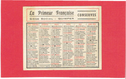 CALENDRIER 1953 LA PRIMEUR FRANCAISE CONSERVES SIEGE SOCIAL QUIMPER - Petit Format : 1941-60