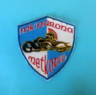 MOTORCYCLE CLUB METKOVIC Patch - Croatia Moto Club Motorrad Motor Bike Motorbike Motocicletta Motocyclisme Motocicleta - Motor Bikes