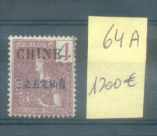 CHINE YVERT NR. 64A - YEARS 1904-1905 TIMBRES D'INDOCHINE DE 1904 TYPE GRASSET AVEC LA MEME SURCHARGE MH VOIR SCAN - Neufs