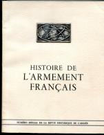 Revue Historique De L'Armée « Histoire De L'armement Français »  1964 - Historia