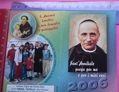 CALENDARIETTO 2006 S.ANNIBALE OPERE ANTONIANE FIRENZE-CASTELLO - Calendari
