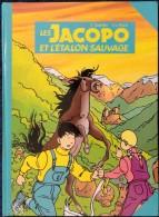 C. Tournès - J.L. Floch - Les JACOPO Et L'étalon Sauvage - Astrapi - ( E.O 1982 ) . - Livres, BD, Revues