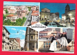LANCIANO - CHIETI - VEDUTE - COSTUMI - Italie