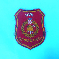 FIRE DEPARTMENT STIPANOV Croats Patch Fire Brigade Firefighting Firefighters Feuerwehr Sapeurs Pompiers Vigili Del Fuoco - Firemen
