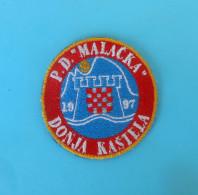 MALACKA - Croatian Mountaineering Club Embroidered Patch Climbing Alpinisme Bergsteigen Alpinismo Arrampicata Klettern - Sports