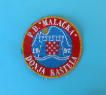 MALACKA - Croatian Mountaineering Club Embroidered Patch Climbing Alpinisme Bergsteigen Alpinismo Arrampicata Klettern - Patches