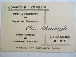 Carte Commerciale/Comptoir Lyonnais/Vins Et Liqueurs/Chez Ravagli/5 Rue Delille/NICE/Vers 1930-1950    CAC13 - Cartes De Visite