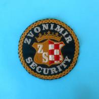 ZVONIMIR SECURITY - Croatia Security Company ... Official Patch * Sicherheitsunternehmen Société De Sécurité Kroatien - Polizei