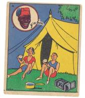 Chromo Banania Signé Vica ( N°46 ) - Camping, Boite, Négritude, Banane, Y´a Bon ... - Banania