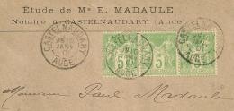 SUPERBE  BANDE DE 3 SAGE 5C Vert Jaune. Type N Sous B. CASTELNAUDARY Aude Sur Enveloppe Notaire. - 1877-1920: Semi-Moderne