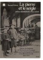 Villefranche De Rouergue Histoire Des Habitants De Villefranche De Rouergue Par Bernard Dufour Edition Du Seuil De 1977 - Languedoc-Roussillon