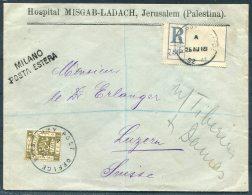 1918 Jerusalem,Hospital Misgav-Ladach Reg. Army Post Office Censor Cover - Luzern, Switzerland Via Port Said, Milan - Palestine