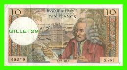 FRANCE - BANQUE DE FRANCE - 10 FRANCS 1972 - No 49579 - X.761 - VOLTAIRE - - 1962-1997 ''Francs''