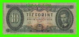 HONGRIE - TIZ FORINT, BUDAPEST, 1957 - MAGYAR NEMZETI BANK - No A 719 - O61887 - - Hongrie