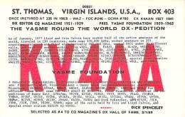 Amateur Radio QSL Card - KV4AA St. Thomas Virgin Islands - Yasme Foundation - 1977 - 2 Scans - Radio Amateur