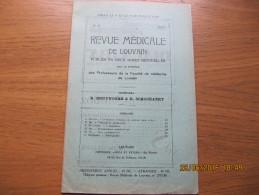 REVUE MEDICALE DE LOUVAIN N° 17 - 1933 L'ascaridiose R. BRUYNOGHE - Livres, BD, Revues