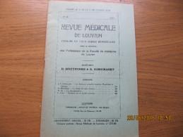 REVUE MEDICALE DE LOUVAIN N° 18 - 1933 La Phénolphtaléine M. IDE - Livres, BD, Revues