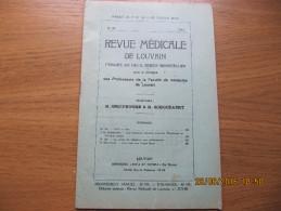 REVUE MEDICALE DE LOUVAIN N° 19 - 1933 Une Visite Aux Usines Bayer R. BRUYNOGHE - Livres, BD, Revues