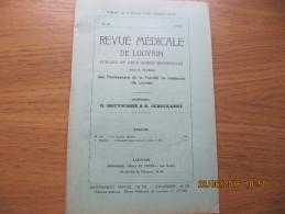 REVUE MEDICALE DE LOUVAIN N° 20 - 1933 Les Fausses Urémies M. IDE - Livres, BD, Revues