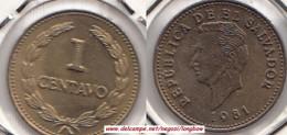 EL SALVADOR 1 Centavo 1981 KM#135.2a - Used - El Salvador