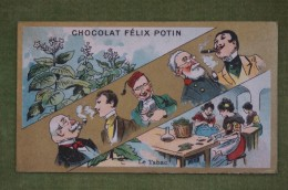 Félix POTIN - Chromo Sujet Botanique - Nature - Le Tabac - Imp Champenois - Cioccolato