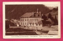38 ISERE ST-PIERRE-DE-CHARTREUSE, Pension D´Altitude Pour Fillettes - Autres Communes