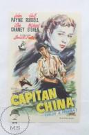 Old Cinema/ Movie Advtg Image - Movie: Captain China,  Actors: John Payne, Gail Russell, Jeffrey Lynn - Publicité Cinématographique