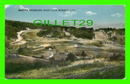 MURRAY BAY , QUÉBEC - MANOIR RICHELIEU GOLF CLUB IN CONSTRUCTION - TRAVEL IN 1927 - - Quebec
