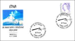 80 ANIV. DE LA ERUPCION DEL ETNA. ETNA ERUPTION. Volcan - Volcano. Mascali, Catania, 2008 - Volcanes