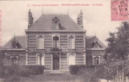 CPA 80 @ VILLERS Les Roye Près De ROYE En 1906 @ Le Château - Roye
