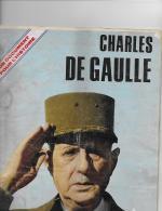 CHARLES DE GAULLE  .- Un Document Pour L' Histoire - Suppl. Hors Série à PARIS-JOUR N° 3474 - Zonder Classificatie