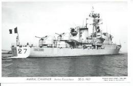 "CP PHOTO: "" AMIRAL CHARNER "" - AVISO-ESCORTEUR F 727  30-3-1962    (  - BATEAU DE GUERRE ) - Guerre"