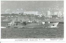 """CP PHOTO: """" LA COMBATTANTE """" -  GARDE-COTES P 730  9-11-1970   (  - BATEAU DE GUERRE ) - Guerre"""