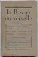 La Revue Universelle, Royaliste,action Française, Massis, Salazar,Grasset,Varende,Bugnet, Pailleron, Brasillach - Livres, BD, Revues